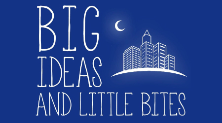 Big Ideas and Little Bites